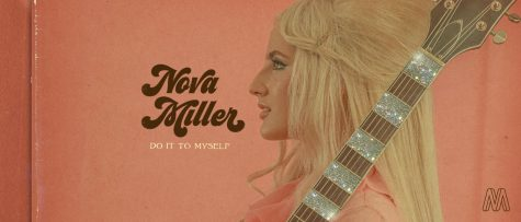 "Nova Miller's new single ""Do It To Myself"" produces a realistic look on life"